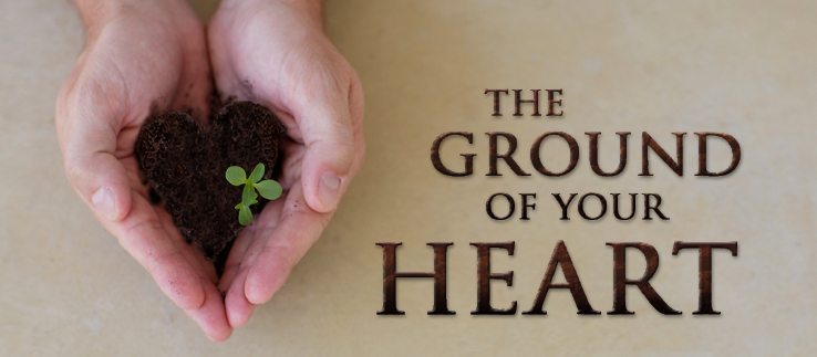 The Ground of Your Heart