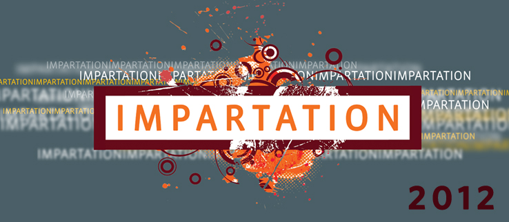 Impartation 2012 - Mon. Morning 2