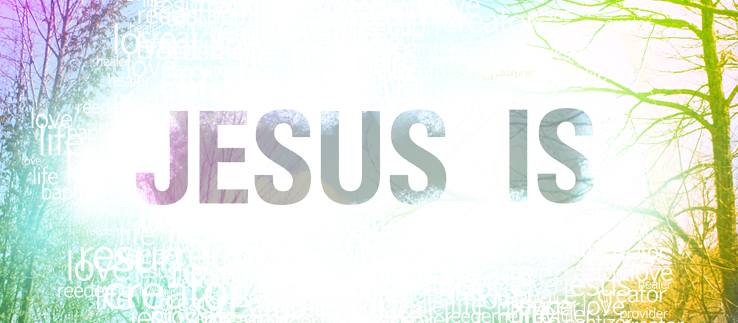 Jesus Is 8 - Resurrection and Life