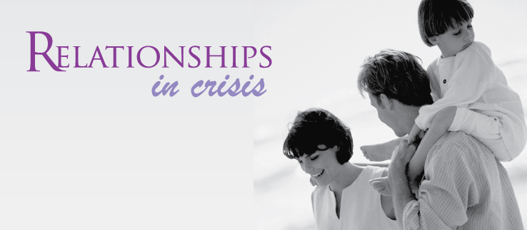 Relationships in Crisis 1