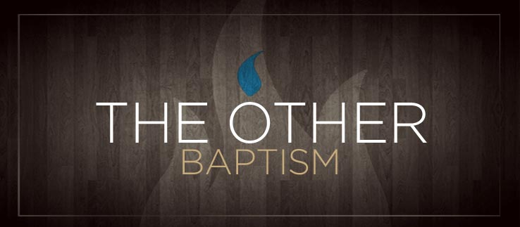The Other Baptism